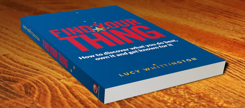 Find Your Thing Book - Lucy Whittington